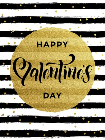 Luxury gold Valentines Day text lettering with golden metal foil circle and premium white and black stripes for greeting card