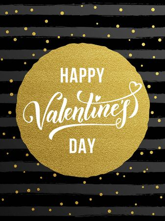 Luxury gold Valentines Day text lettering with golden metal foil circle and premium black stripes for greeting card Illustration