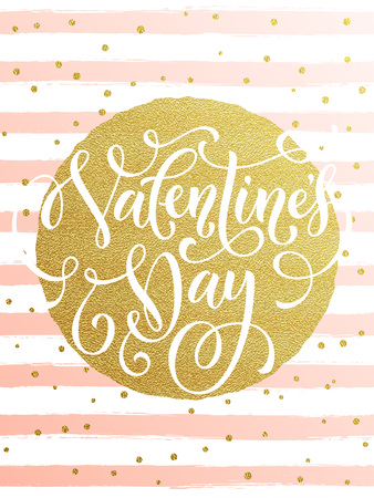 Luxury gold Valentines Day text lettering on golden metal foil circle and premium white and pink stripes for greeting card