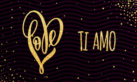 Vector gold luxury heart Valentine love Italian lettering text on golden wavy sequins pattern for premium black greeting card