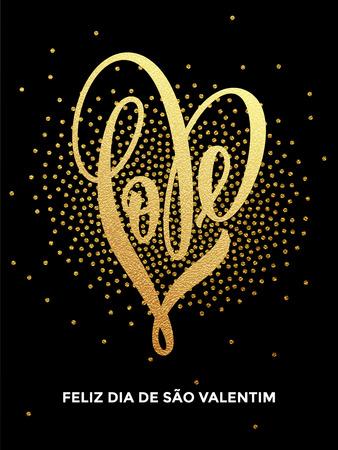 Premium gold heart Valentine love Portuguese lettering text on vector golden sequins pattern for luxury black card Ilustração