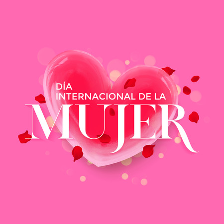 Women Day spanish Dia de la Mujer greeting card of heart and flower petal blossom. Text lettering for 8 March Woman holiday background