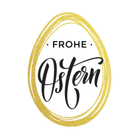 religion catolica: Happy Easter gold glitter egg and German Frohe Oster text lettering for Paschal greeting card. Vector springtime holiday calligraphy font on white background