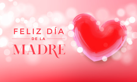 Feliz Dia De La Madre for Spanish Happy Mother Day vector greeting card. Red heart on vector luxury pink background with sparkling lights and shine Illustration
