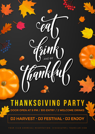 Happy Thanksgiving holiday party poster of Eat, Drink and be Thankful greeting calligraphy text design template. Vector Thanksgiving fall pumpkin and falling autumn maple leaf on black background Иллюстрация