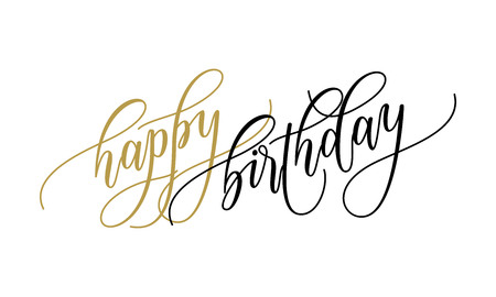 Happy Birthday Greeting Card Calligraphy Lettering On White Background For Party Text Postcard Wish