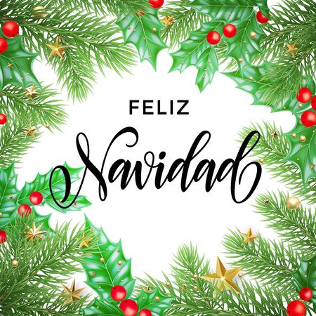Feliz Navidad Spanish Merry Christmas hand drawn calligraphy in holly wreath decoration.