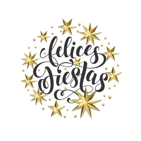 Felices Fiestas Spanish Happy Holidays golden decoration, calligraphy font for greeting card or invitation on white background. Vector Christmas or New Year gold star and snowflake decoration Illusztráció