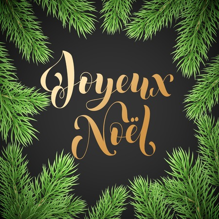 Joyeux Noel French Merry Christmas golden hand drawn quote calligraphy and Christmas tree branch wreath for holiday greeting card background template. Vector New Year tree decoration golden lettering