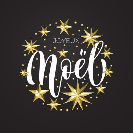 Joyeux Noel French Merry Christmas golden star decoration and calligraphy font for Xmas holiday invitation greeting card. Vector Christmas or New Year gold snowflake decoration on white background Illustration