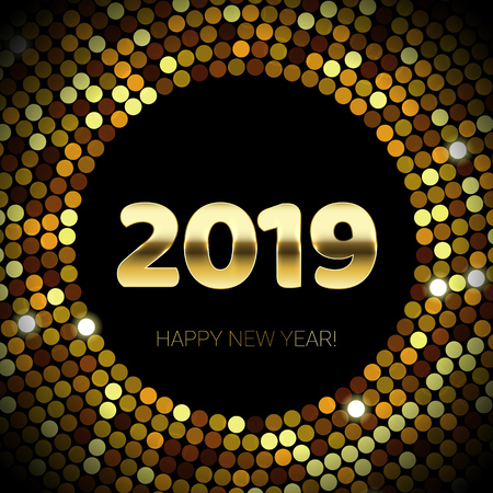 2019 Happy New Year of gold glitter and sequins confetti circle. Vector golden glittering text and numbers with sparkle shine for Christmas holiday greeting card on black background Ilustracja