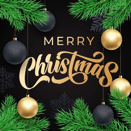 Merry Christmas greeting card gold calligraphy on Xmas tree branches frame. Vector winter holidays greeting text and Christmas golden decoration ornaments design on black premium background Ilustração