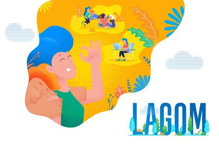 Lagom Swedish life balance, comfort hygge lifestyle concept, vector modern simple flat design. Scandinavian lagom life trend style, people at work and nature relax
