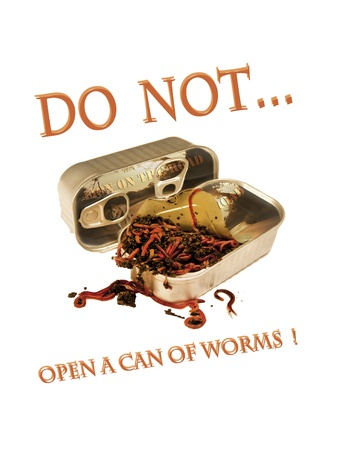 Do not open a cn of worms Stock Photo - 17711846