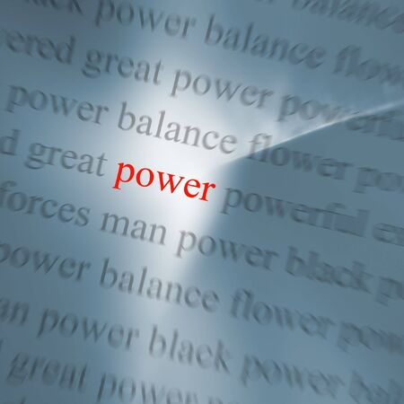 relating: Conceptual abstract of words relating to power with zoom effect
