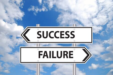 life plan: Success or failure sign in front of cloudy blue sky