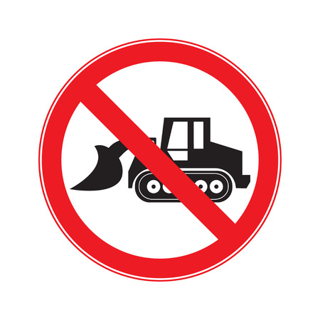 dredging tools: Stop Sign . No entry  Sign Vector .  machine Motorgrader snow