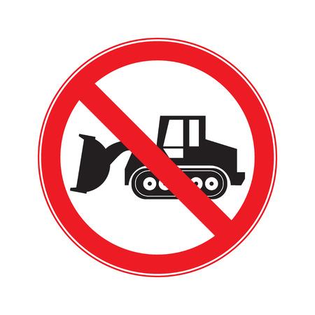 dozer: Stop Sign . No entry  Sign Vector .  machine  Crawler Dozer Loader