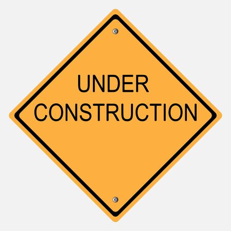 motorist: Traffic sign . UNDER CONSTRUCTION