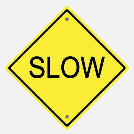 danger ahead: Traffic sign .  Slow sign