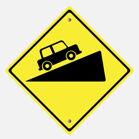 danger ahead: Traffic sign . Steep grade hill traffic sign