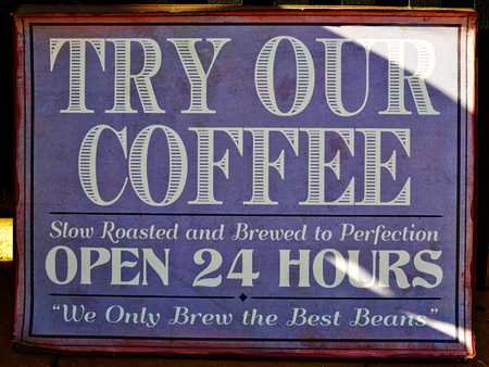 Try our coffee sign in a cafe a creative way to attract customers