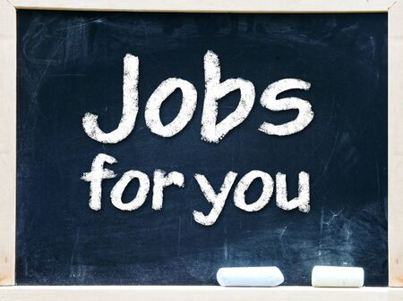 Jobs for you handwritten with white chalk on a blackboard Stock Photo - 25555516