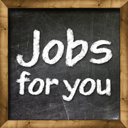 Jobs for you handwritten with white chalk on a blackboard  Stock Photo - 23545779