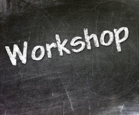 Workshop handwritten with white chalk on a blackboard