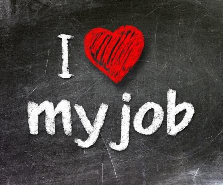 I love my job handwritten with white chalk on a blackboard Stock Photo - 20601531