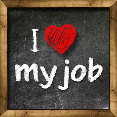 I love my job handwritten with white chalk on a blackboard Stock Photo - 20601482