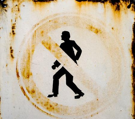 old sign: Old metal No Pedestrians sign. Close up.