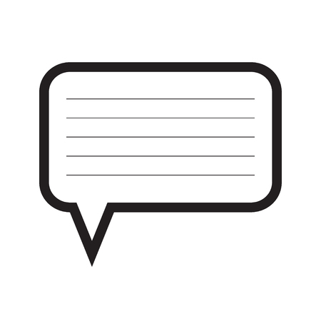 Speech bubble with lines for the text. Message box. Message icon. Black and white vector illustration.
