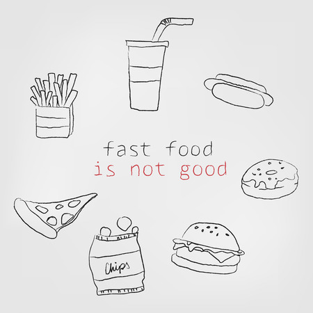 quick snack: Fast food is not good