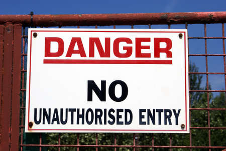 danger: Danger sign. Danger No unauthorised entry sign Stock Photo
