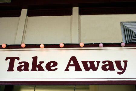 take away: take away sign. fast food