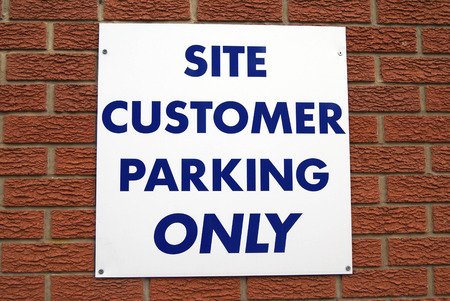 parking facilities: Site Customer Parking Only Sign