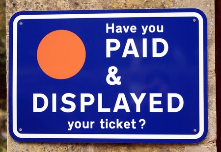 displayed: Have you paid & displayed your ticket? sign. car park sign