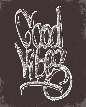 vibes: Hand drawn calligraphy lettering inspirational quotes good vibes. Illustration