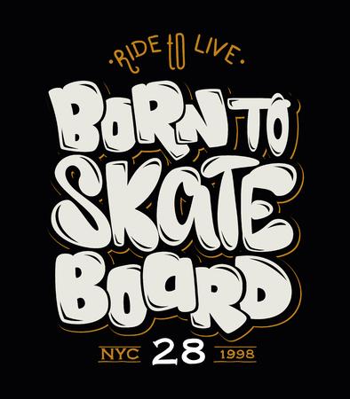スケート ボード、t シャツのグラフィック、ベクトルに生まれ