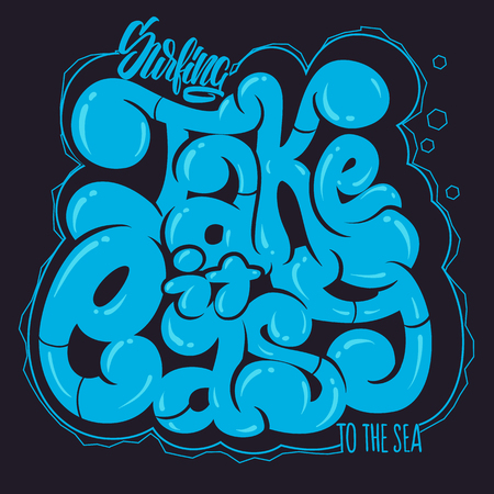 Take it easy. Graffiti vector lettering phrase for t-shirts and other