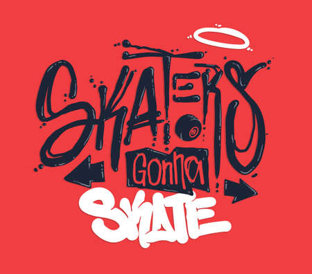 Skaters gonna skate t-shirt design, vector illustration 矢量图像