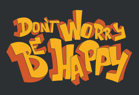Dont worry, be happy. Positive inspirational quote, print design 矢量图像
