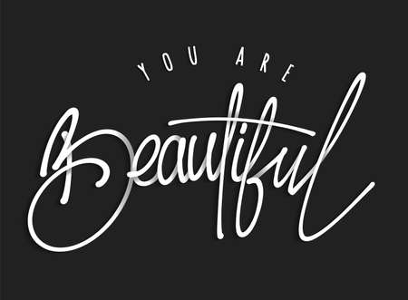 You are beautiful, lettering typography poster. Hand drawn vector illustration