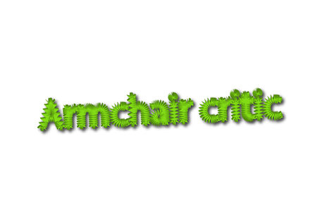 Illustration, idiom write Armchair critic isolated on a white background.