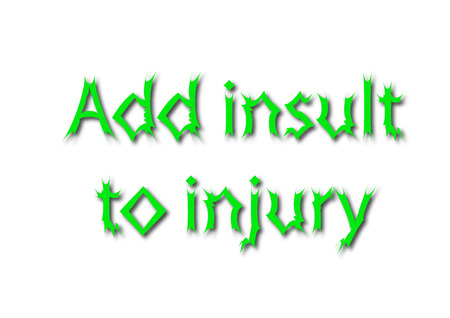 Illustration idiom write Add insult to injury isolated on a white background.