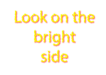 Illustration, idiom write Look on the bright side isolated on a white background.