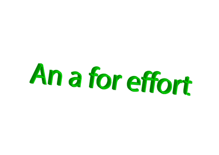 Illustration, idiom write An a for effort isolated on a white background.