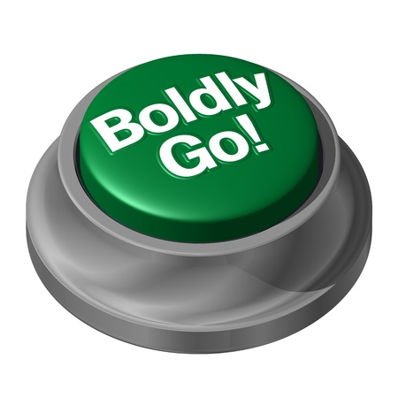 Boldly Go Green Button Take Risk photo
