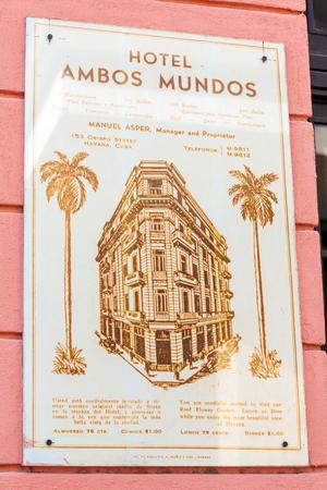 hemingway: HAVANA, CUBA - APRIL 2, 2012: Hotel Ambos Mundos sign, where  from 1932 till 1935 lived writer Ernest Hemingway Editorial